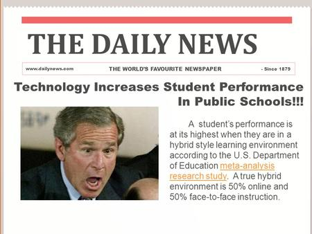 Technology Increases Student Performance In Public Schools!!! A student's performance is at its highest when they are in a hybrid style learning environment.