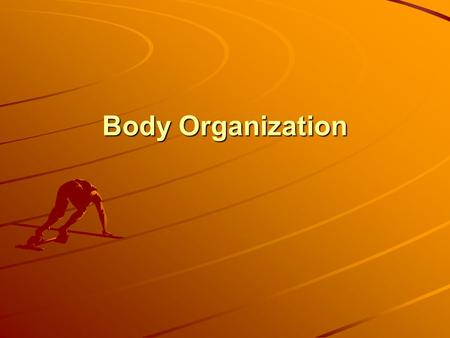 Body Organization. Anatomy vs. Physiology LT#1 Anatomy is the study of structure of body parts & their relation to one another Physiology is the study.