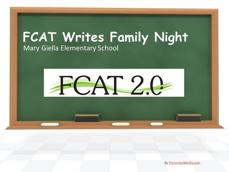 FCAT Writes Family Night Mary Giella Elementary School By PresenterMedia.comPresenterMedia.com.
