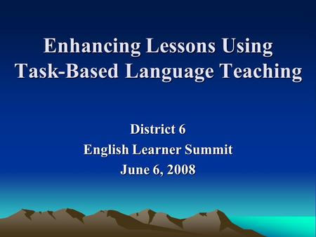 Enhancing Lessons Using Task-Based Language Teaching