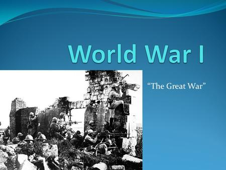 """The Great War"". How did the War start On 28 June 1914, Archduke Franz Ferdinand of Austria, heir to the Austro-Hungarian throne, and his wife, Sophie,"