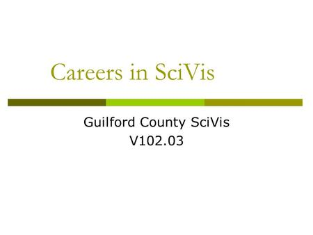 Guilford County SciVis V102.03