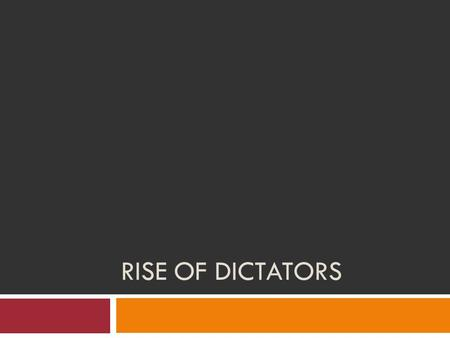 RISE OF DICTATORS. 1. Stalin's Soviet Union a. Joseph Stalin i. Came to power after Lenin died in 1924 ii. Worked to turn the Soviet Union into a totalitarian.