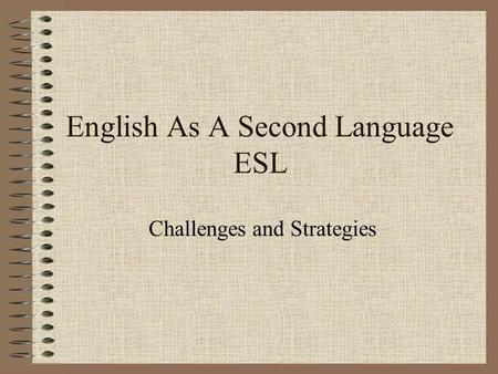 English As A Second Language ESL