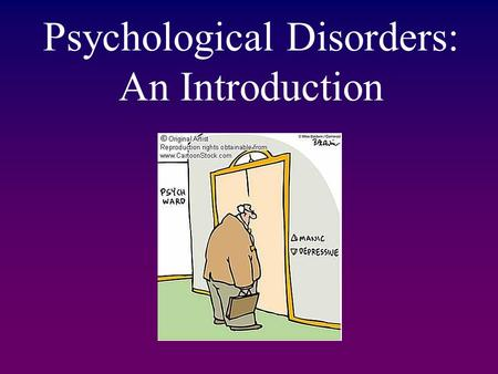 Psychological Disorders: An Introduction. Warm up Before we begin Abnormal Psych, what do you hope to learn in this unit? Have you had any experience.