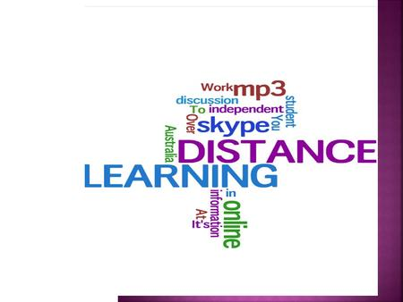  Distance Learning is delivered across all 9 sites in AMES.  There are approximately 50 teachers who teach in the program.  Each teachers is allocated.