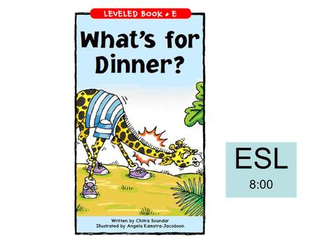 ESL 8:00. Write something about the story. Use some of the words in the word box. word box triedjustlikebest tongue hungryleaveshurtdelicious Giraffenecknoseanteater.