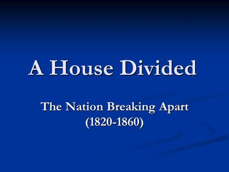 The Nation Breaking Apart ( )