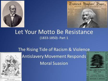 Let Your Motto Be Resistance ( )- Part 1