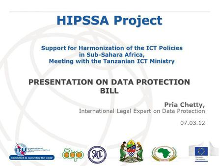 International Telecommunication Union HIPSSA Project Support for Harmonization of the ICT Policies in Sub-Sahara Africa, Meeting with the Tanzanian ICT.