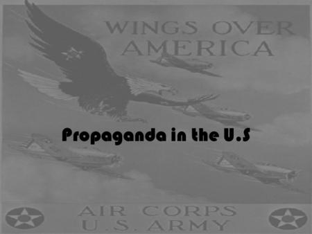 Propaganda in the U.S.