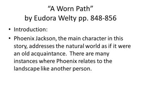 "a worn path by eudora welty ppt video online  ""a worn path"" by eudora welty pp """