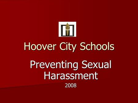 Hoover City Schools Preventing Sexual Harassment 2008.