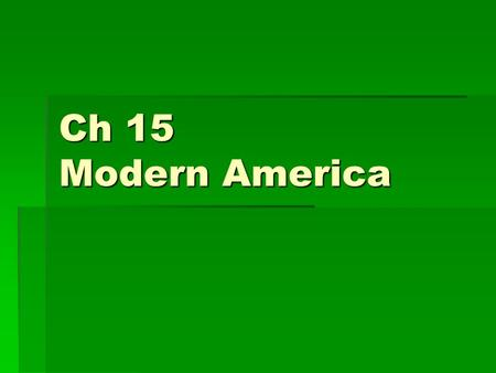 Ch 15 Modern America. Sec 1 Immigration  Between 1860 and 1900 over 14 million immigrants arrived in the U.S.  One new group to enter in masses were.
