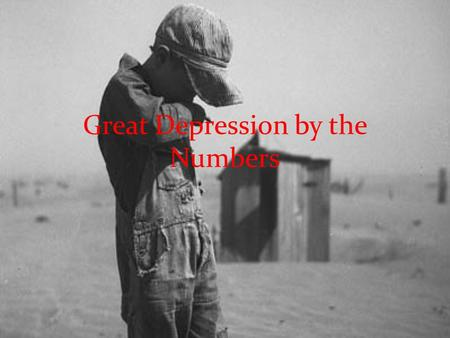 Great Depression by the Numbers. After the stock market crash, economic flaws helped the nation sink into the Great Depression, the worst economic downturn.