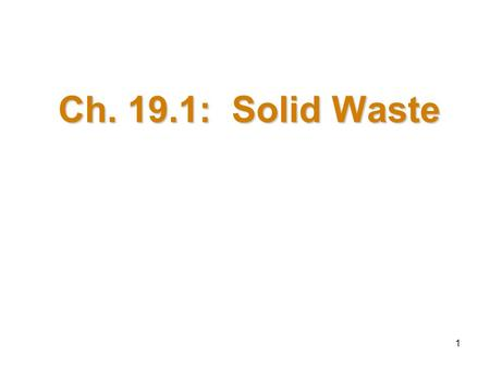 Ch. 19.1: Solid Waste.