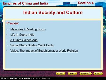 Section 4 Empires of China and India Preview Main Idea / Reading Focus Life in Gupta India A Gupta Golden Age Visual Study Guide / Quick Facts Video: The.