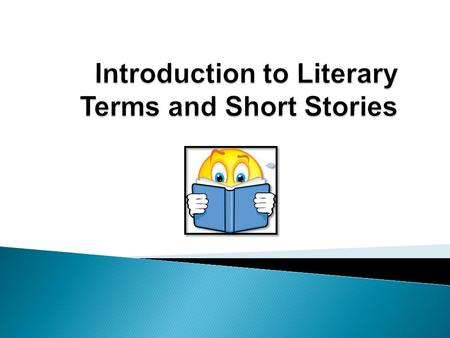 The plot is how the author arranges events to develop his or her basic idea. It is the sequence of events in a story or play. The short story usually.