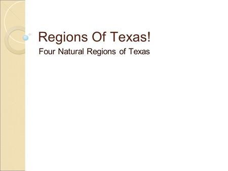 Four Natural Regions of Texas