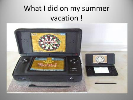 What I did on my summer vacation !. I went to Nintendo Headquarters with my mom, dad, and my sister.