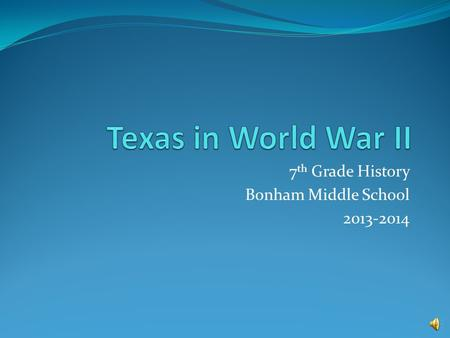 7th Grade History Bonham Middle School
