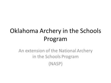 Oklahoma Archery in the Schools Program