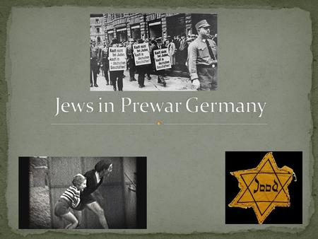 In 1933, about 500,000 Jews lived in Germany. Jew's held important positions in government and taught in Germany's great universities. Marriage between.