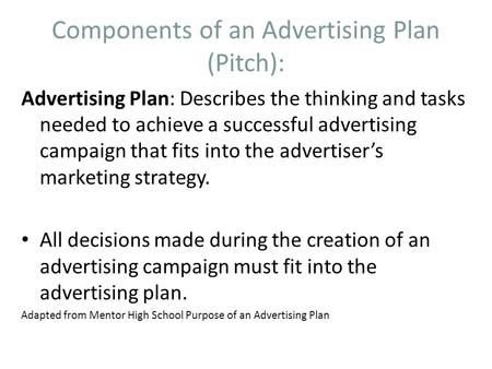 Components of an Advertising Plan (Pitch):
