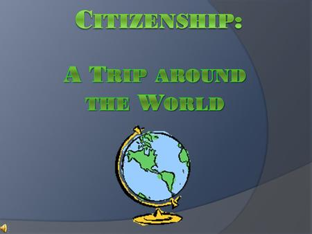 Do citizens in all countries have the same rights and responsibilities?