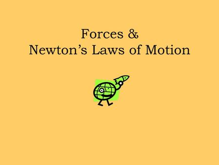 Forces & Newton's Laws of Motion. Sir Isaac Newton (1642-1727) English scientist and mathematician famous for his discovery of the law of gravity and.