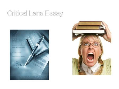 Goals of a Critical Lens Essay