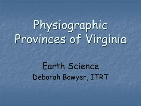 Physiographic Provinces of Virginia