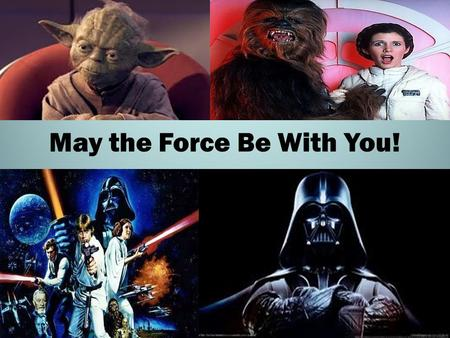 May the Force Be With You!. What is FORCE? A push or pull on an object Causing resting objects to move Causing moving objects to accelerate.