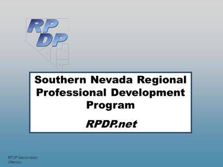RPDP Secondary Literacy     Southern Nevada Regional Professional Development Program RPDP.net.
