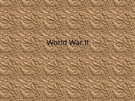 World War II. Dimension 1 Who or How Many Parties are Involved WWII was truly global in scope Meaning it was a conflict that directly impacted all nations.