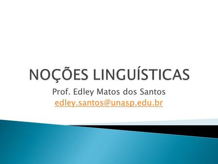 Prof. Edley Matos dos Santos