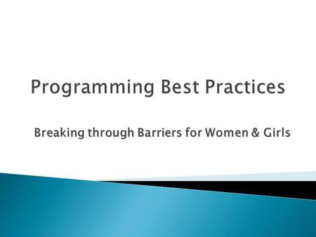 Breaking through Barriers for Women & Girls.   ms/branchProgramIdeas.cfm