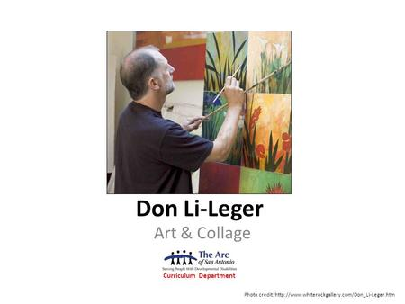 Don Li-Leger Art & Collage Curriculum Department Photo credit: