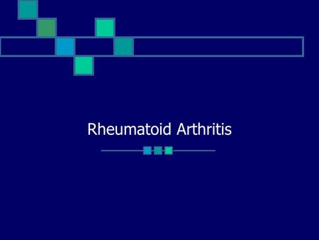 Rheumatoid Arthritis. Goals General Approach to Arthritis Rheumatoid Arthritis Diagnostic Criteria Pathophysiology Therapeutic Approach Disease Severity.