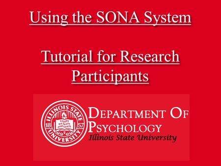 Using the SONA System Tutorial for Research Participants.