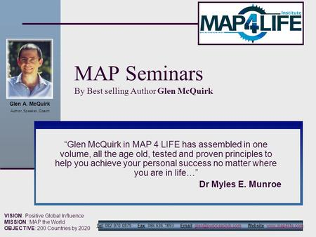 Glen A. McQuirk Author, Speaker, Coach Tel: 082 970 0875 Fax: 086 636 1893   Website: