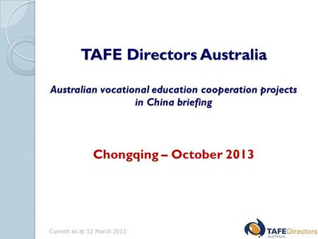 TAFE Directors Australia Australian vocational education cooperation projects in China briefing TAFE Directors Australia Australian vocational education.