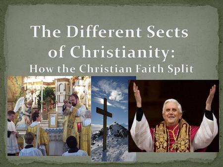 How the Christian Faith Split