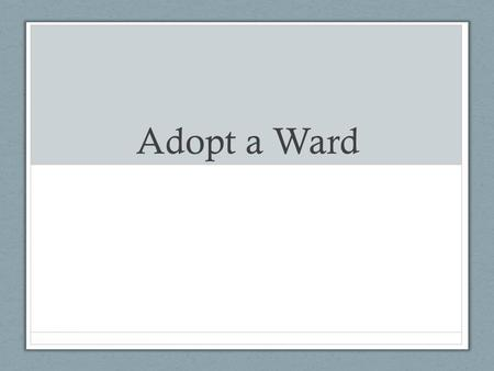 Adopt a Ward. What is adopt award? Key Wards that can swing an election Understanding who lives there and how is We Are Wisconsin in relationship with.