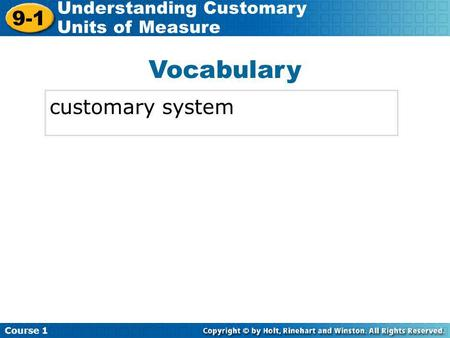 Vocabulary customary system.