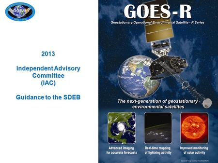 2013 Independent Advisory Committee (IAC) Guidance to the SDEB.