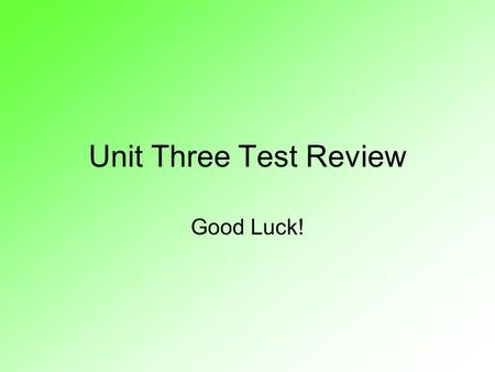 Unit Three Test Review Good Luck!. Sketch a motion map of object A x t A B.