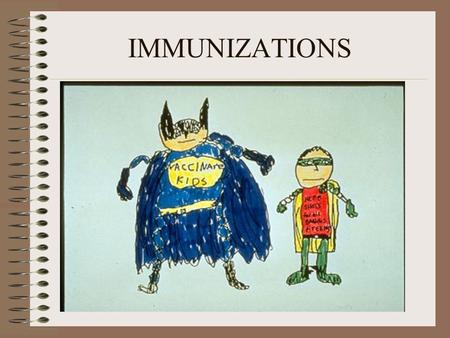 IMMUNIZATIONS. DEFINITION Immunization is the process of inducing immunity artificially by either vaccination ( active immunization ) or administration.