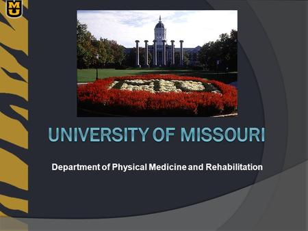 Department of Physical Medicine and Rehabilitation.