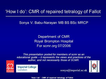 'How I do': CMR of repaired tetralogy of Fallot